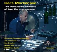 The Percussion Universe of Axel Borup-Jorgensen | OUR Recordings 6220608