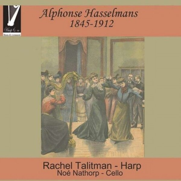 Alphonse Hasselmans - Chamber Music for Harp | Harp & Co CD505034