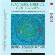 Teachers, Friends, Colleagues: New Piano Music from Eastern Germany | MDG (Dabringhaus und Grimm) MDG6131858