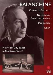 New York City Ballet in Montreal Vol.2 | VAI DVDVAI4572