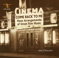 Come Back to Me: Piano Arrangements of Great Film Music | Albion Records ALBCD019