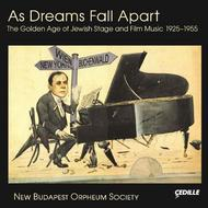 As Dreams Fall Apart: The Golden Age of Jewish Stage and Film Music 1925� | Cedille Records CDR90000151