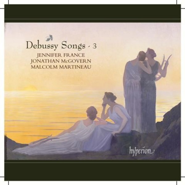 Debussy - Songs Vol.3 | Hyperion CDA68016