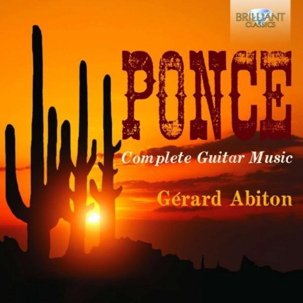Ponce - Complete Guitar Music | Brilliant Classics 94986BR