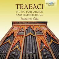 Trabaci - Music for Organ and Harpsichord | Brilliant Classics 94897BR