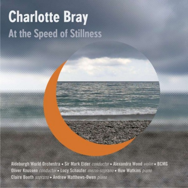 Charlotte Bray - At the Speed of Stillness | NMC Recordings NMCD202
