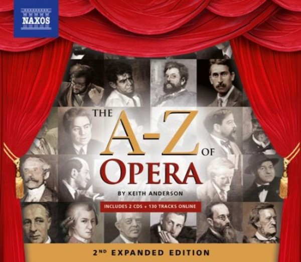 The A-Z of Opera: 2nd Expanded Edition