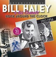 Bill Haley & His Comets: Rock around the Clock (30 finest 1951-56) | Retrospective RTR4251