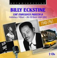 Billy Eckstine: The Fabulous Mister B (His 50 finest 1940-61) | Retrospective RTS4252