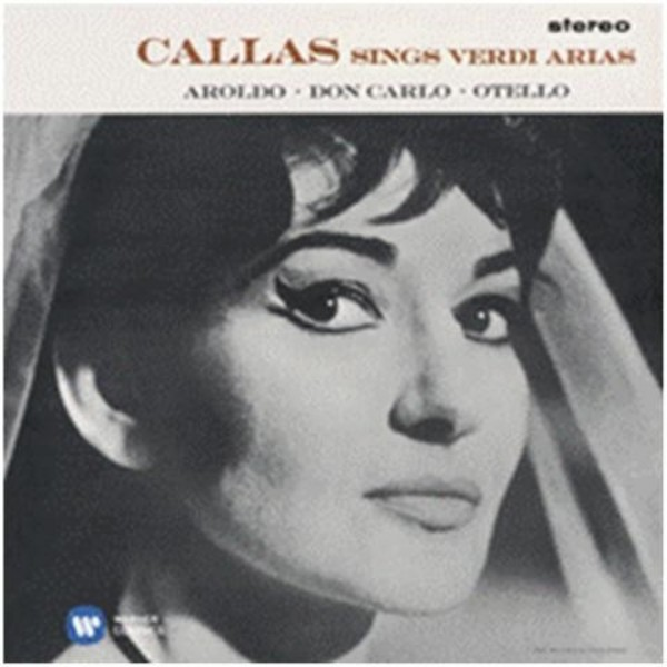 Maria Callas sings Verdi Arias | Warner 2564634007