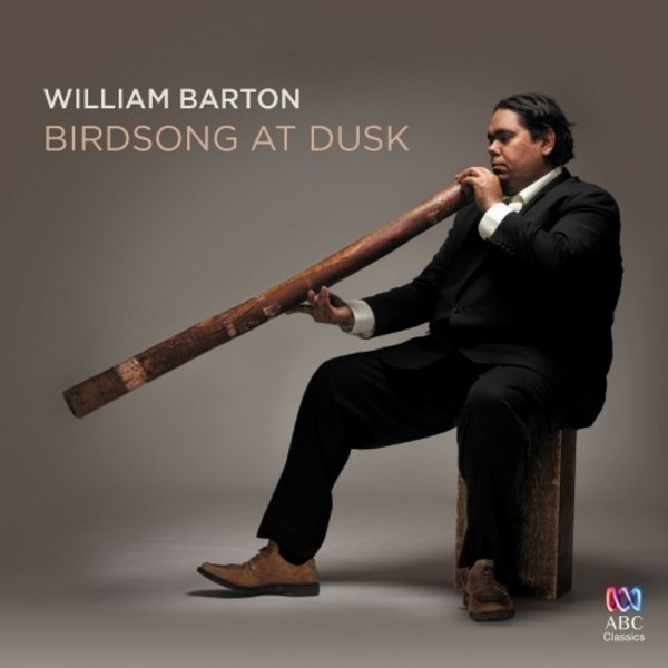William Barton: Birdsong at Dusk | ABC Classics ABC4810962