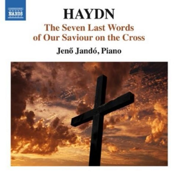 Haydn - The Seven Last Words of our Saviour on the Cross | Naxos 8573313