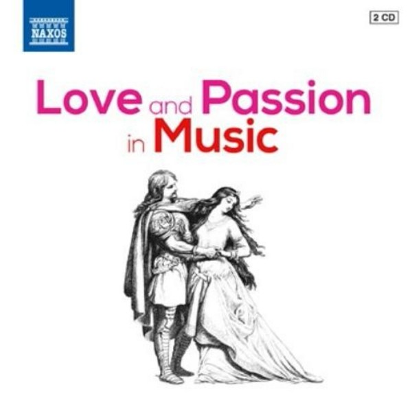 Love and Passion in Music | Naxos 857828990