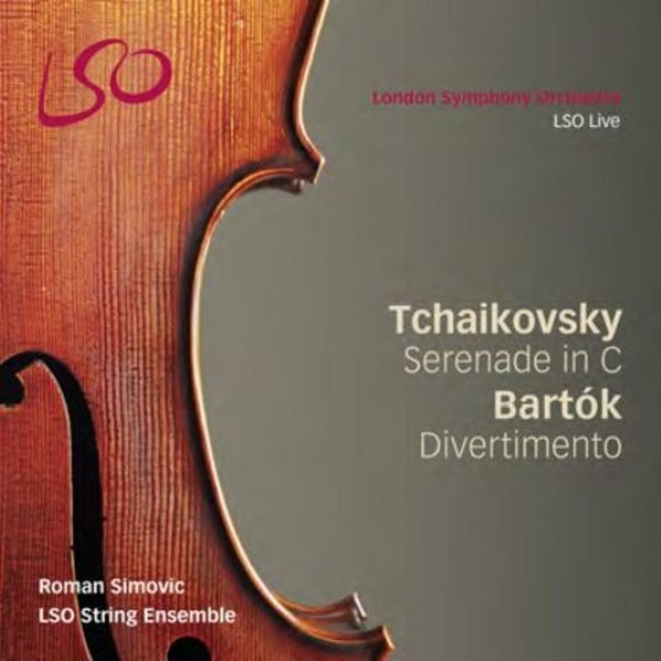 Tchaikovsky - Serenade for Strings / Bartok - Divertimento