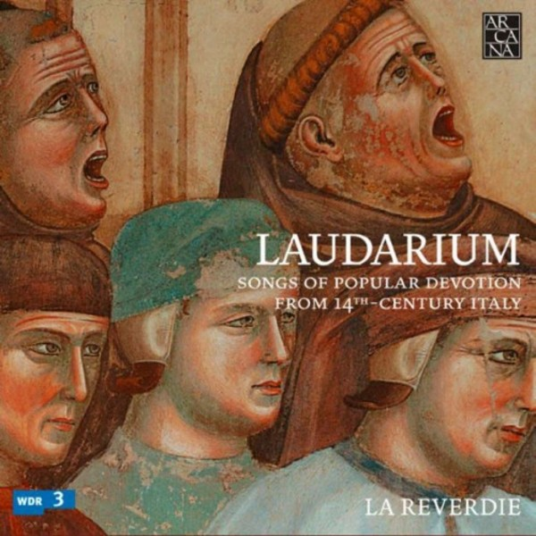 Laudarium: Songs of Popular Devotion from 14th Century Italy | Arcana A379