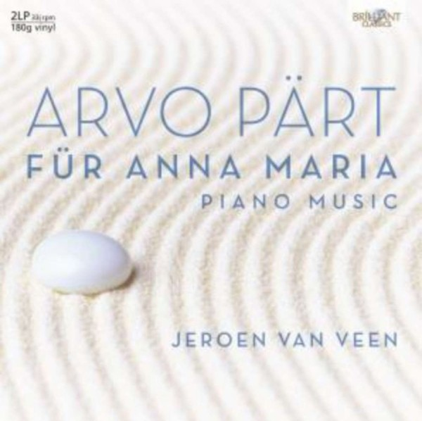 Arvo Part - Fur Anna Maria (Piano Music) (LP) | Brilliant Classics 90000BR