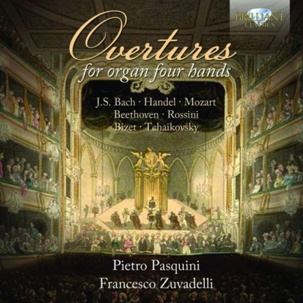Overtures for Organ Four Hands | Brilliant Classics 94954BR