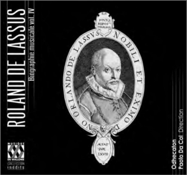 Roland de Lassus - Musical Biography Vol.4 The Last Years | Musique en Wallonie MEW1474