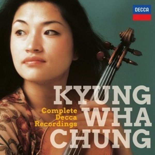 Kyung-Wha Chung: The Complete Decca Recordings | Decca 4787611