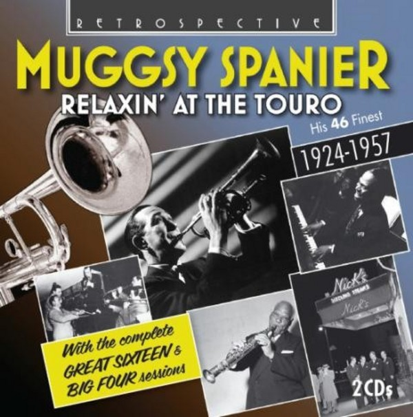 Muggsy Spanier: Relaxin' at the Touro (his 46 finest) | Retrospective RTS4254