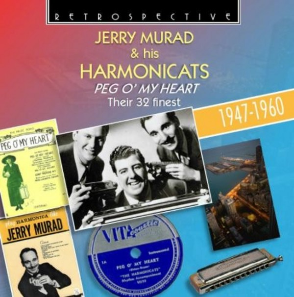 Jerry Murad & his  Harmonicats: Peg O' My Heart (their 32 finest) | Retrospective RTR4256