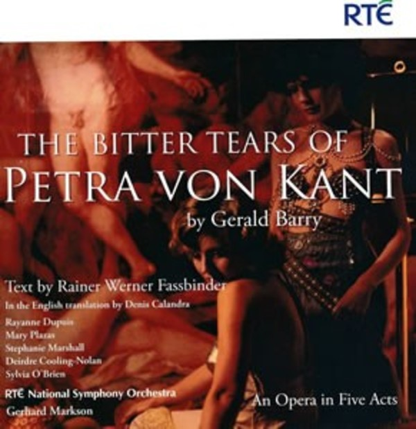 Gerald Barry - The Bitter Tears of Petra Von Kant | DMV (Discovery Music and Vision) DMV116