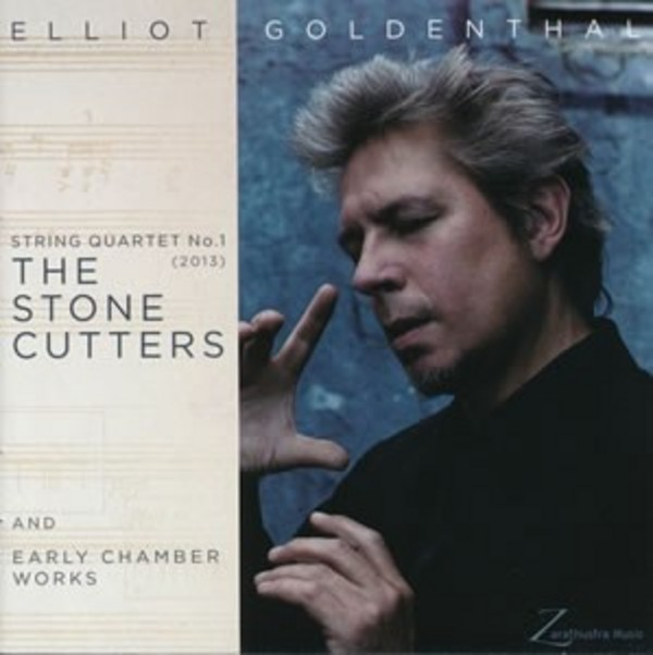 Elliot Goldenthal - The Stone Cutters, Early Chamber Works | Zarathustra Music ZM002