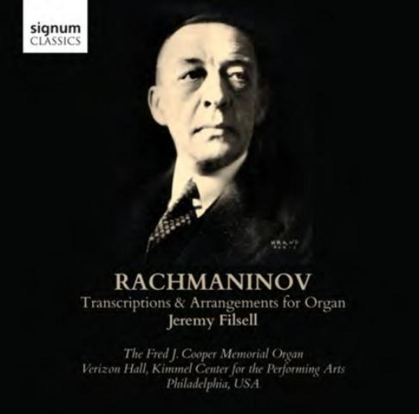 Rachmaninov - Transcriptions & Arrangements for Organ | Signum SIGCD324