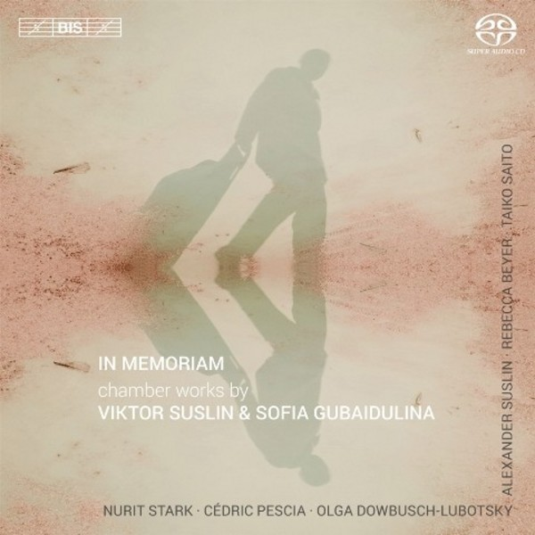 In memoriam: Chamber Music by Viktor Suslin and Sofia Gubaidulina | BIS BIS2146