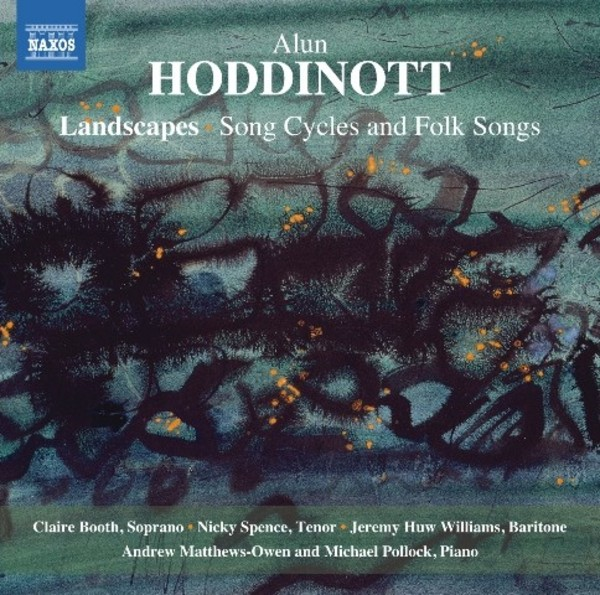 Hoddinott - Landscapes: Song Cycles and Folksongs | Naxos 8571360