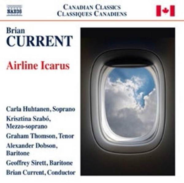 Brian Current - Airline Icarus | Naxos - Opera 8660356