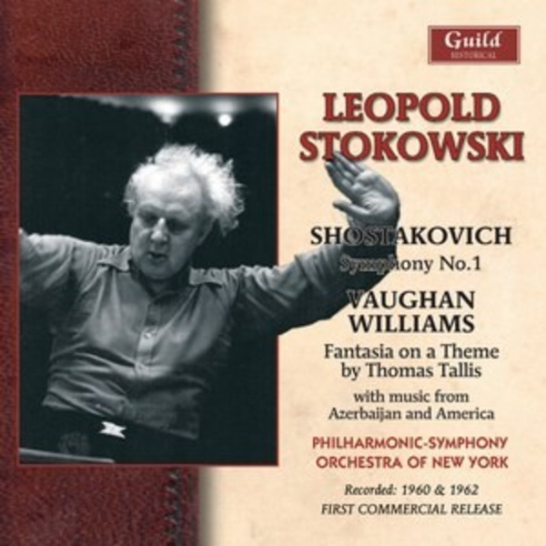 Leopold Stokowski conducts Amirov, Shostakovich, Vaughan Williams, Kurka | Guild - Historical GHCD2415