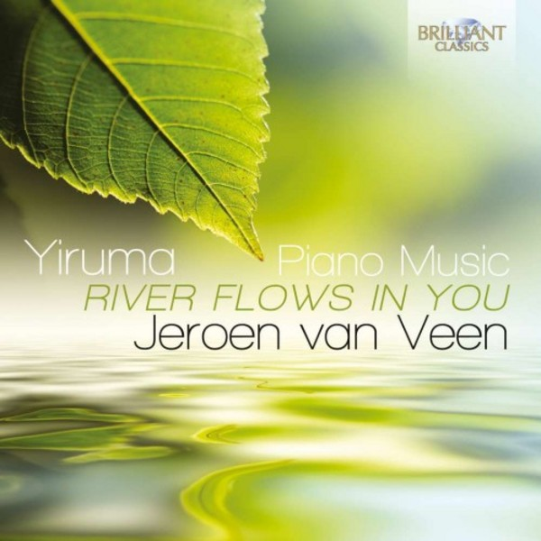 Yiruma - River Flows in You: Piano Music (CD) | Brilliant Classics 95069BR