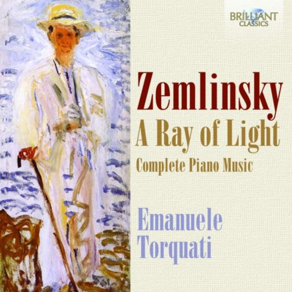 Zemlinsky - A Ray of Light: Complete Piano Music | Brilliant Classics 95067BR