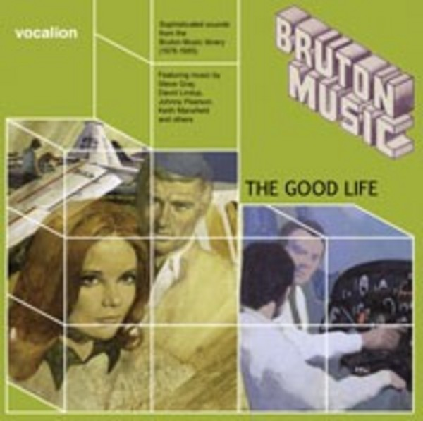The Good Life: Bruton Music Compilation | Dutton CDSML8509