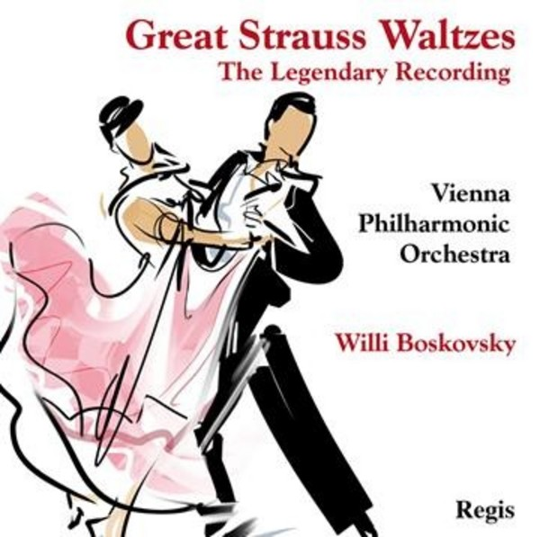 Great Strauss Waltzes: The Legendary Recording | Regis RRC1421