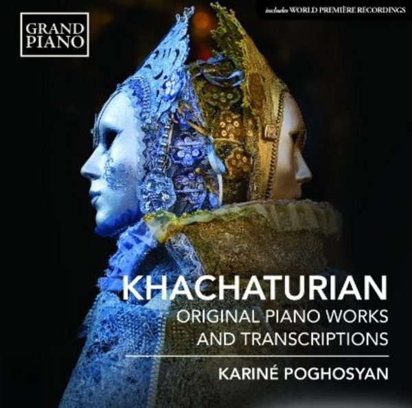Khachaturian - Piano Works and Ballet Transcriptions | Grand Piano GP673