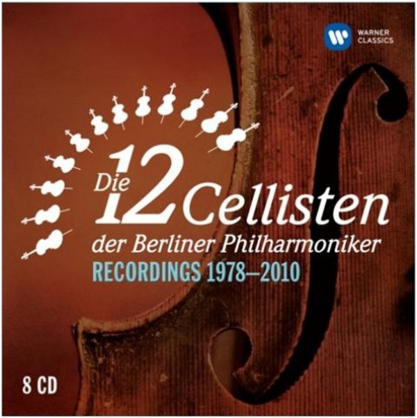 The 12 Cellists of the Berlin Philharmonic Orchestra: Recordings 1978-2010 | Warner 2564620749