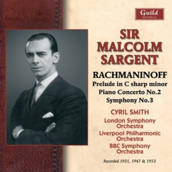 Malcolm Sargent conducts Rachmaninov | Guild - Historical GHCD2423