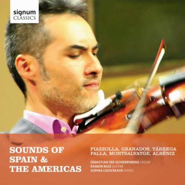 Sounds of Spain & The Americas | Signum SIGCD405