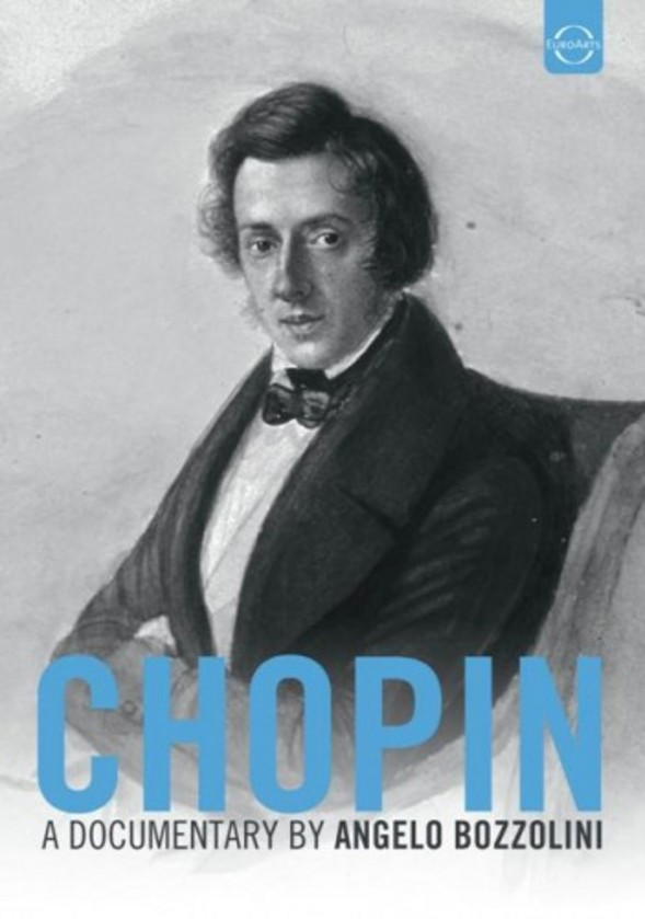 Chopin - A documentary by Angelo Bozzolini | Euroarts 2058848