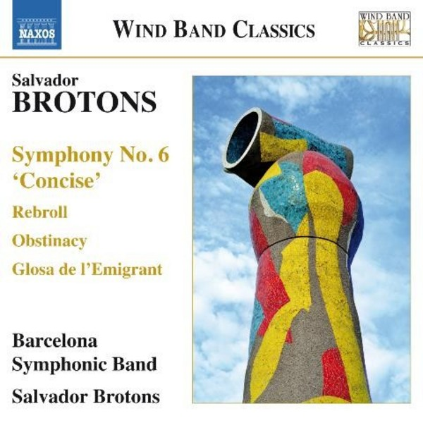 Salvador Brotons - Music for Wind Band