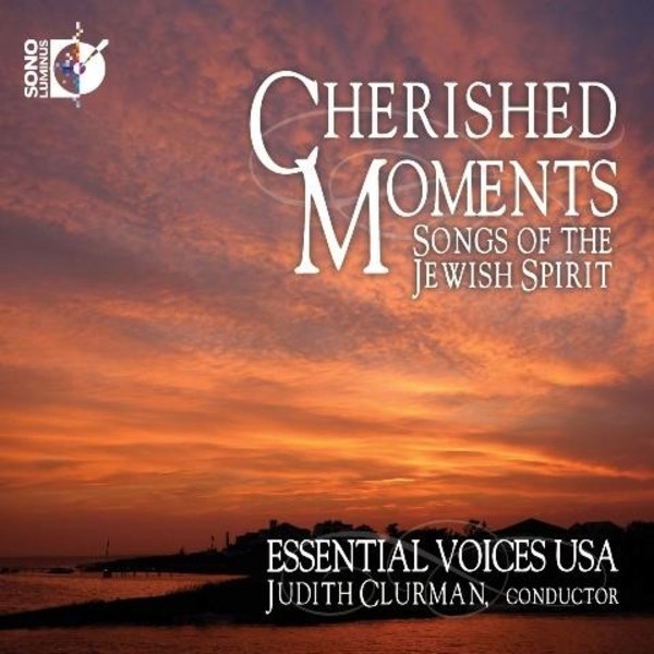 Cherished Moments: Songs of the Jewish Spirit | Sono Luminus DSL92182