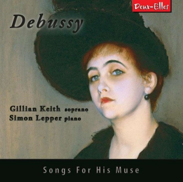 Debussy - Songs for his Muse | Deux Elles DXL1154