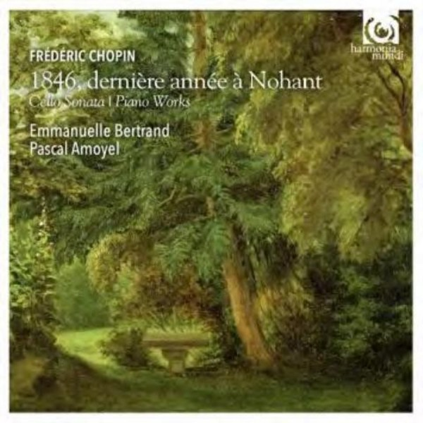 Chopin - 1846: Last Year at Nohant