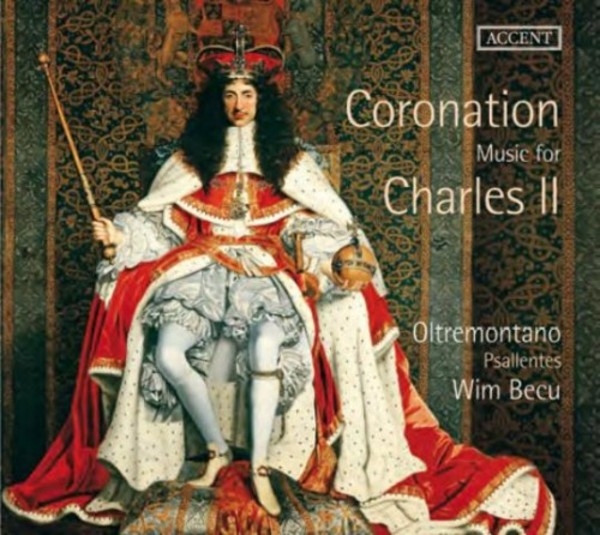 Coronation Music for Charles II | Accent ACC24300