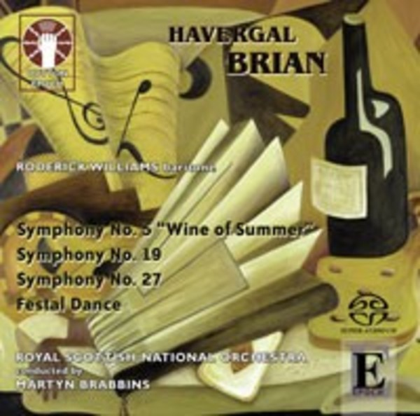 Havergal Brian - Wine of Summer, Symphonies Nos 19 & 27 | Dutton - Epoch CDLX7314