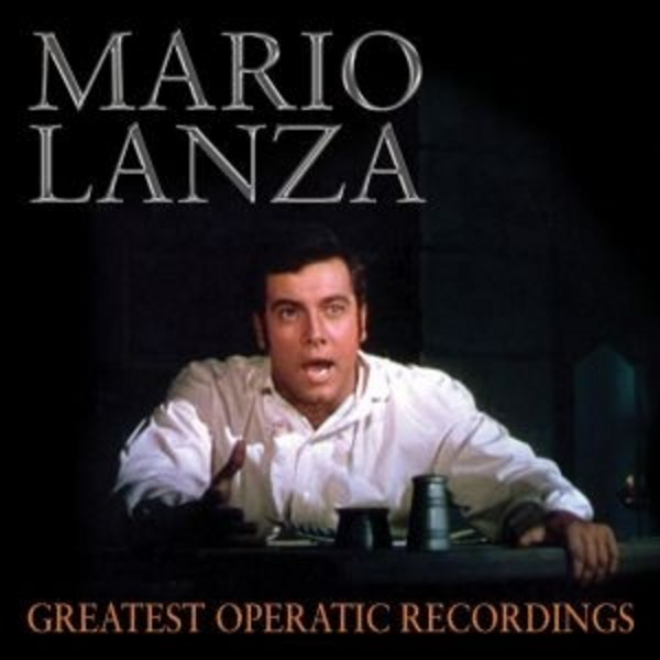 Mario Lanza: Greatest Operatic Recordings | Sepia SEPIA1274