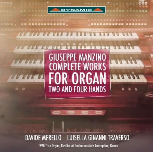 Giuseppe Manzino - Complete Works for Organ, Two and Four Hands | Dynamic CDS770912