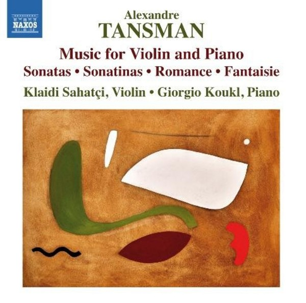 Tansman - Music for Violin and Piano | Naxos 8573127